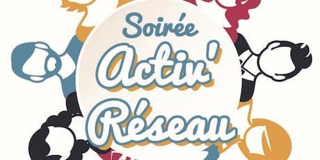 Soirée Activ'Réseau : Comment booster son réseau ? billets