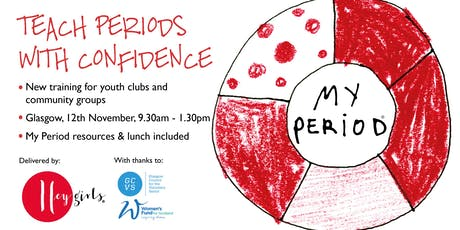 Hey Girls: Teach Periods with Confidence -- Glasgow tickets