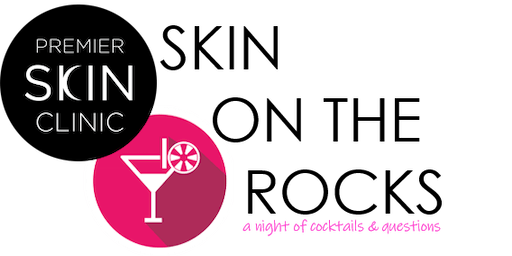 SKIN ON THE ROCKS - an October Night of Cocktails & Questions