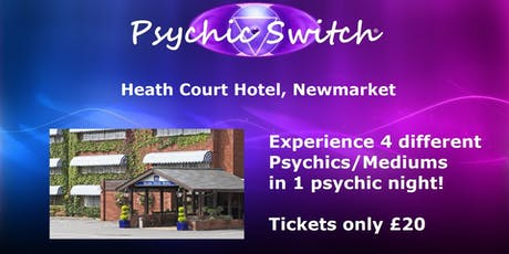 Psychic Switch - Newmarket tickets