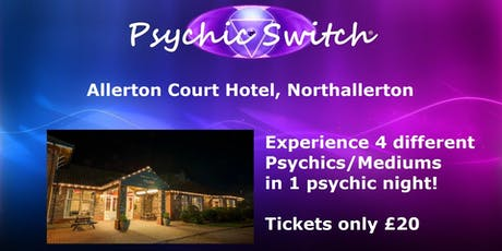 Psychic Switch - Northallerton tickets