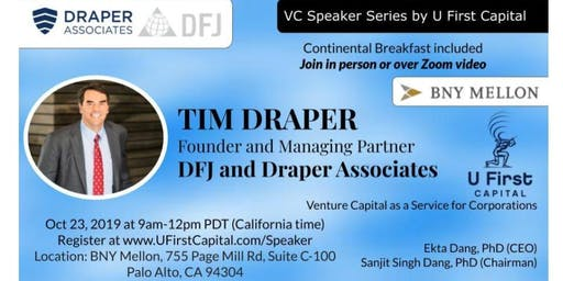VC Speaker Series: Tim Draper's Investment Strategy (Continental Breakfast included)