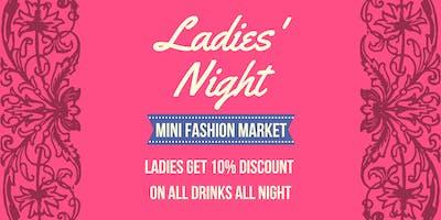 Ladies Night (gents welcome)| Fashion market | 90s music