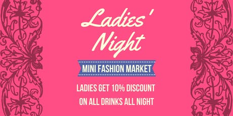 Ladies Night (gents welcome)| Fashion market | 90s music tickets