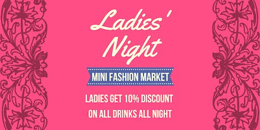 Ladies Night (gents welcome)| Fashion market | 90s music