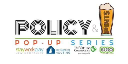Policy & Pints Pop-Up Series: Greater Nashua