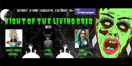 Night of the Living DRAG! tickets