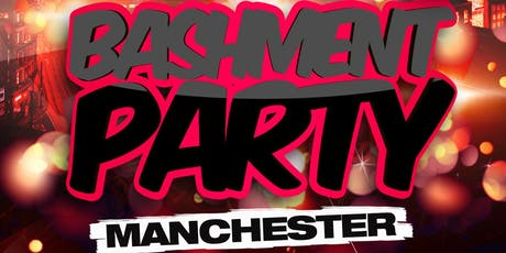 Bashment Party Manchester - Anniversary Tour tickets