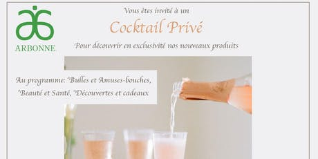 Evenement Cocktail VIP- Arbonne billets