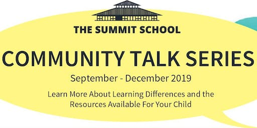 Copy of Community Talk - A Parent Primer on Learning Differences:  When Bright Children Struggle In School
