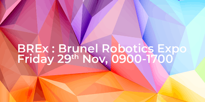 BREx 2019: Brunel Robotics Expo