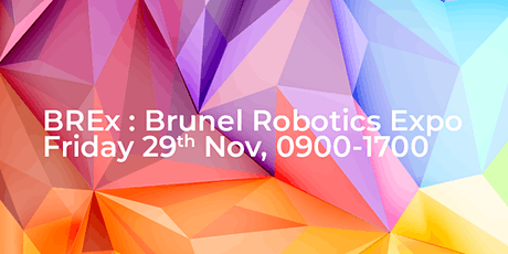 BREx 2019: Brunel Robotics Expo tickets