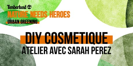 Atelier DIY Cosmetics avec Sarah Perez (@mamzellesooz) billets