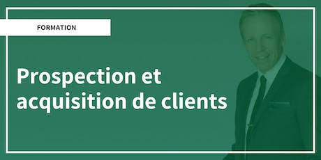 Formation : Prospection et acquisition de clients tickets