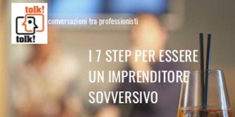 Tolktolk. I 7 step per essere un imprenditore sovversivo biglietti