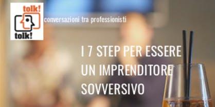 Tolktolk. I 7 step per essere un imprenditore sovversivo