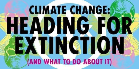 Talk, Heading For Extinction and What to do About It tickets