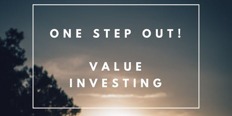 One Step Out! Value Investing tickets