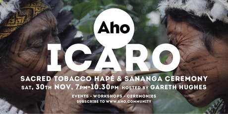 ICARO : Rapé & Sananga Ceremony hosted by Gareth Hughes tickets