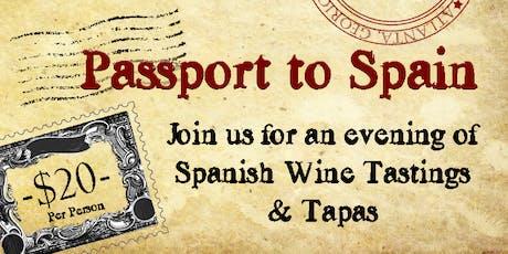 Passport to Spain! Spanish Wine Tasting $20 tickets