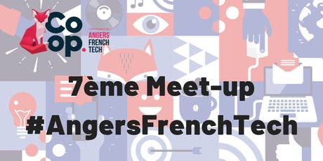 Meet-up AngersFrenchTech billets