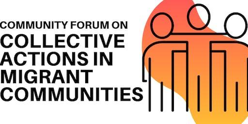 Community Forum: Collective Actions in Migrant Communities
