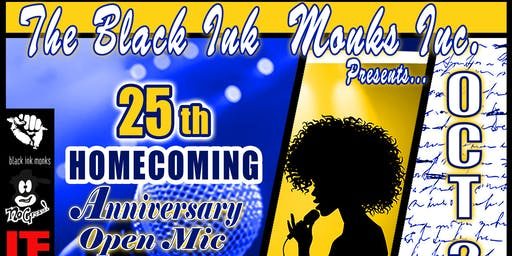 Black Ink Monk Homecoming Open Mic