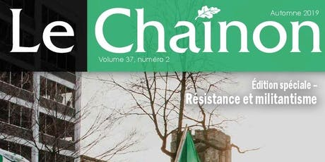 Le Chaînon - Lancement du numéro d'automne 2019: Résistance et militantisme billets