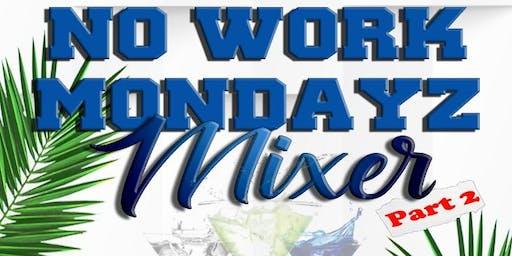 DBZ No Work Mondayz2019