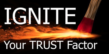 Ignite Your Trust Factor tickets