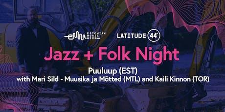 Puuluup (Estonia), Kaili Kinnon (Canada), Mari Sild (Montreal) tickets