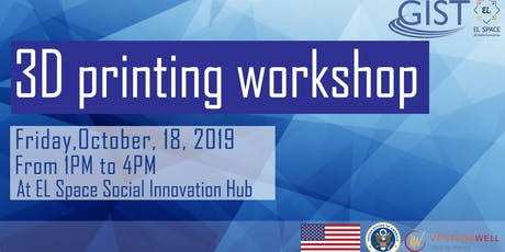 GIST Workshop: 3D printing billets