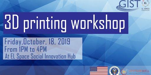 GIST Workshop: 3D printing