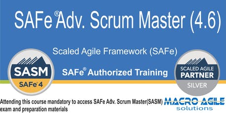 SAFe®  Advanced  Scrum Master Certification Training tickets