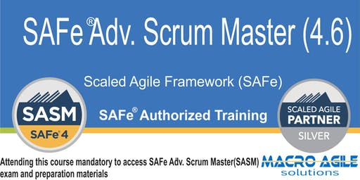 SAFe®  Advanced  Scrum Master Certification Training