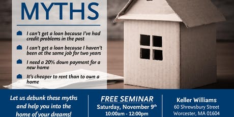 Free Home Buying Seminar! Mortgage Myths! tickets