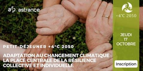 Petit déjeuner +4C2050 : résilience et adaptation au changement climatique billets