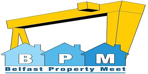 Belfast Property Meet 9th January 2020
