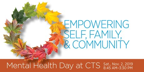 Mental Health Day: Empowering the Self, Family, and Community tickets
