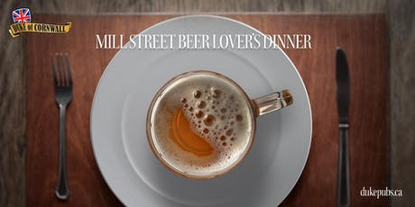 Mill Street Beer Lover's Dinner tickets