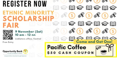 Ethnic Minority Scholarship Fair | $50 Coffee Cash Coupon tickets