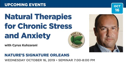 FREE Public lecture - Natural Therapies for Chronic Stress and Anxiety