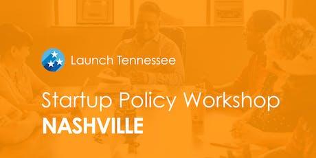 LaunchTN Startup Policy Workshop: Nashville tickets