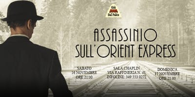 Assassinio sull'Orient Express - Spettacolo teatrale