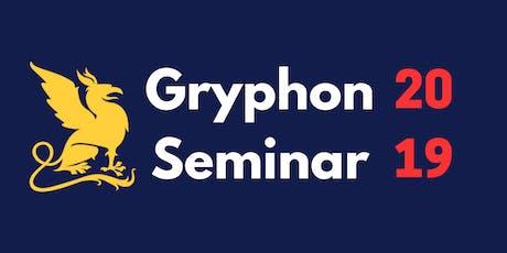 Gryphon Seminar 2019 tickets