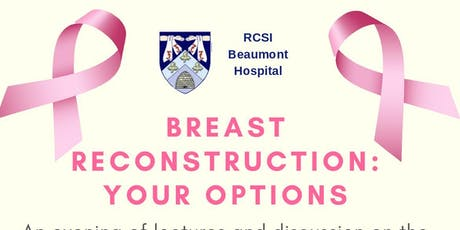 Beaumont Hospital presents Breast Reconstruction: your options tickets