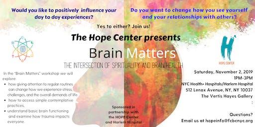Brain Matters: