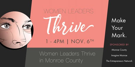 Women Leaders Thrive in Monroe County | Make Your Mark tickets