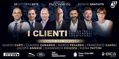 """""""I Clienti"""" Il Seminario 2019 Facciamo31 biglietti"""