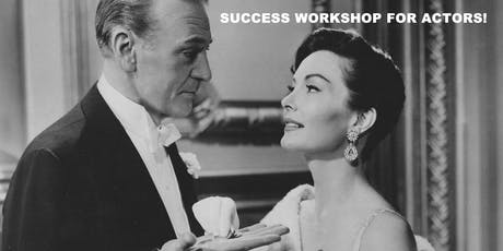 Success For Actors: Big Fat Star Acting Business School!  tickets